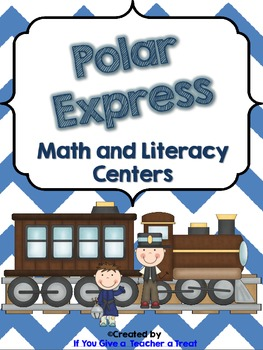 Polar Express Math and Literacy Centers