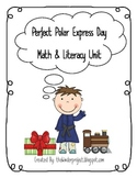 Polar Express - Math and Literacy Unit - Polar Express Day