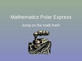 Polar Express Mathematics PPT