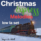 Christmas Express Melodies: low la