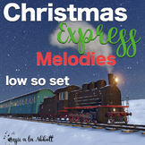 Christmas Express Melodies: low so