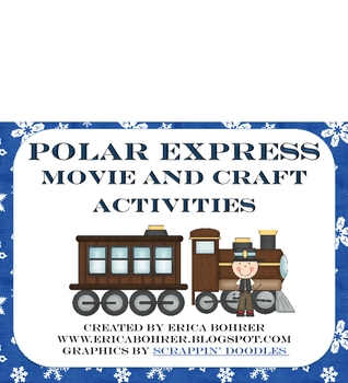Polar Express Movie and Cra... by Erica Bohrer | Teachers Pay Teachers