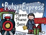 Polar Express Number Practice Sheets 1-20
