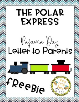 Polar Express Pajama Day Parent Letter