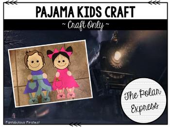 Polar Express Pajama Kids Craft