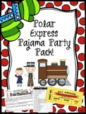 Polar Express Pajama Party Pack!
