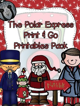 Polar Express Print & Go Printables Pack and Craftivity