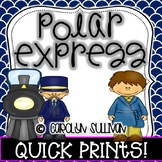 Polar Express: Quick Prints