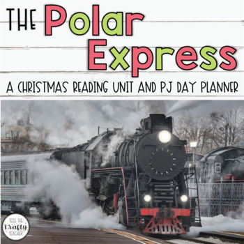 Polar Express Reader Response, December, CCSS Aligned, Sub Plans,