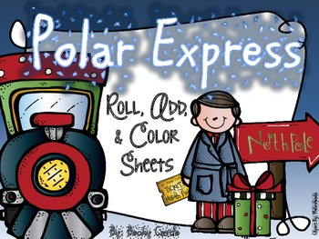 Polar Express Roll, Add & Color