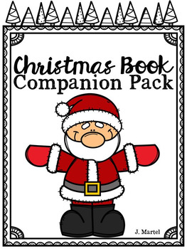 Christmas Book Companion Pack (Read Aloud Activities for C