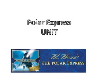 Polar Express Unit Activity Packet