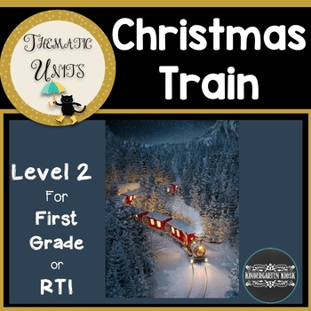 Christmas Train Thematic Unit (First Grade Edition)