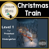 Christmas Train Thematic Unit for Kindergarten