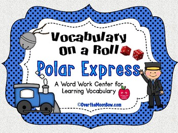 Polar Express Vocabulary On a Roll