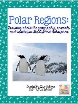 Polar Pack:  Learning about Polar Regions Across the Curriculum