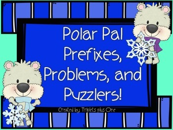 Polar Pal Prefixes, Problems, and Puzzlers!