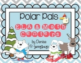 Polar Pals - 12 CCSS Math and ELA Centers