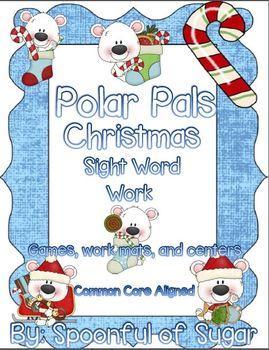 Polar Pals Christmas Sight Word Work (ELA Activities and Centers)