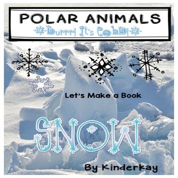 Polar Regions: The Arctic and Antarctica Let's Make a Book