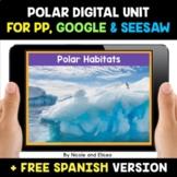 Polar and Arctic Habitats Digital Activities for Google an