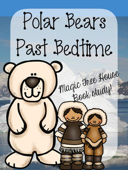 Polar bears past bedtime Novel study/ book study!