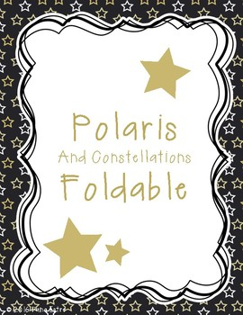 Polaris and Constellations Foldable