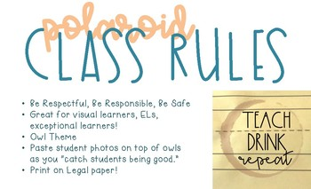 Polaroid Classroom Rules: Be Respectful, Be Responsible, Be Safe