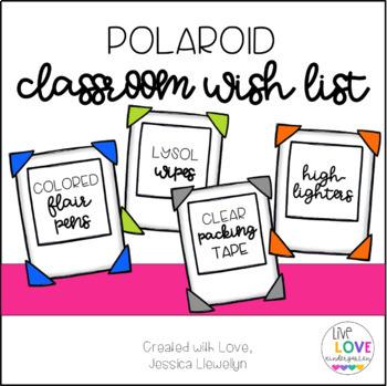 Polaroid Classroom Wish List
