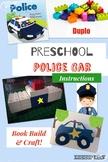 Police Car Preschool Jr Engineers, Learning with Duplo® Bricks