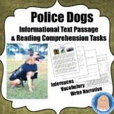 Police Dogs: Informational Text Passage & Literacy Tasks for Reading