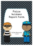 Police Incident Report Form