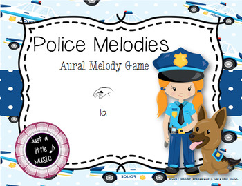 Police Melodies -- An Aural Melody Recognition Game {la}