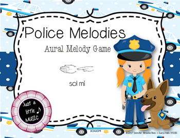 Police Melodies -- An Aural Melody Recognition Game {sol mi}