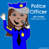 Police Officer - Community Helper Poster
