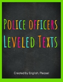 Police Officers Leveled Texts