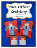 Police Officers Writing and Craftivity Bundle