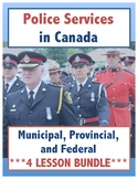 Police Services in Canada // Municipal, Provincial, Federal // LESSON BUNDLE!!!
