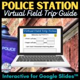 Police Station Virtual Field Trip Guide for Google Slides™