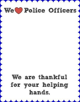 Police Week Thank You by Ashley