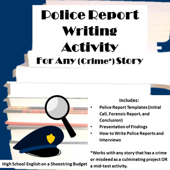 Police Writing Activity for Any (Crime) Story