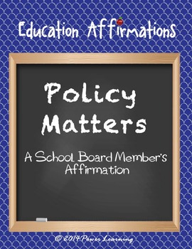 A School Board Member's Affirmation (Professional Development)