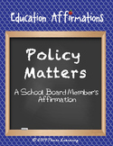 A School Board Member's Affirmation (Professional Development)