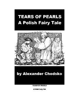 "Polish Fairy Tale - ""Tears of Pearls"""