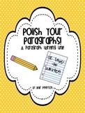 Polish Your Paragraphs: A Paragraph Writing Unit