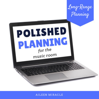 Polished Planning {Creating Yearly, Monthly, and Daily Music Plans}