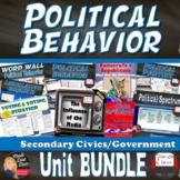 Political Behavior BUNDLE (CIVICS/U.S.Government) - Grades 8-12