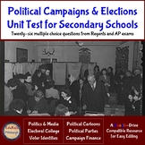 Political Campaigns & Elections Unit Test