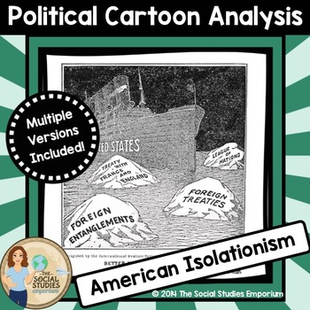 Political Cartoon Analysis Activity: American Isolationism Post-WWI