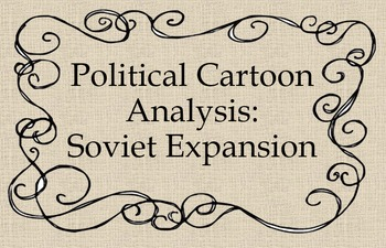 Political Cartoon Analysis: Soviet Expansion
